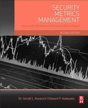 Bog, paperback Security Metrics Management af Gerald Kovacich