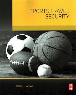 Bog, paperback Sports Travel Security af Peter Tarlow
