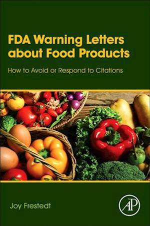 Bog, hardback FDA Warning Letters about Food Products af Joy Frestedt