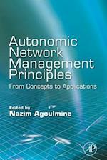 Autonomic Network Management Principles