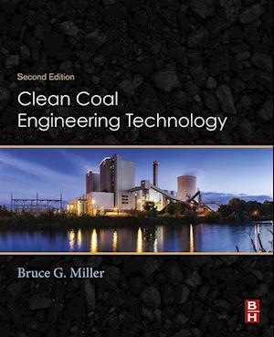 Clean Coal Engineering Technology af Bruce G. Miller