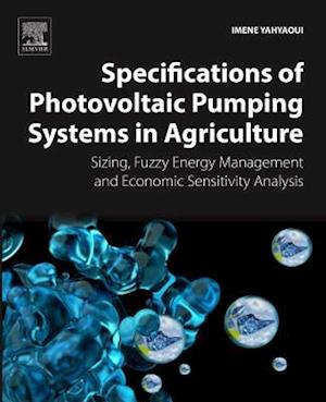 Bog, paperback Specifications of Photovoltaic Pumping Systems in Agriculture af Imene Yahyaoui