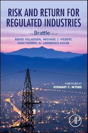 Bog, paperback Risk and Return for Regulated Industries af Lawrence Kolbe, Dan Harris, Michael J. Vilbert