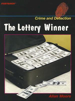The Lottery Winner af Allan Moore
