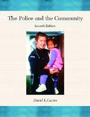 The Police and the Community af David L. Carter