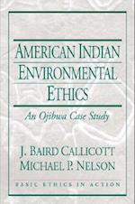 American Indian Environmental Ethics af J. Baird Callicott, Michael P. Nelson