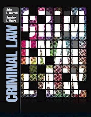Criminal Law af Jennifer Moore, John L Worrall