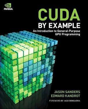 CUDA by Example af Edward Kandrot, Jason Sanders