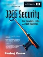 J2EE Security for Servlets, EJBs, and Web Services af Pankaj Kumar