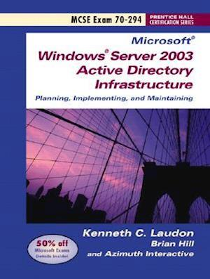 Windows Server 2003 Planning and Maintaining Network Infrastructure (Exam 70-294) af Brian Hill, Kenneth C. Laudon