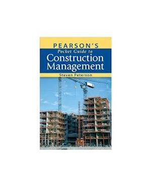 Pearson's Pocket Guide to Construction Management af Steven Peterson