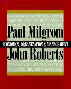 The Economics, Organization and Management af Paul Milgrom, John Roberts