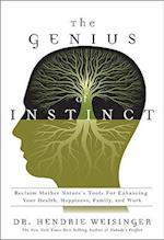 The Genius of Instinct af Hendrie Weisinger