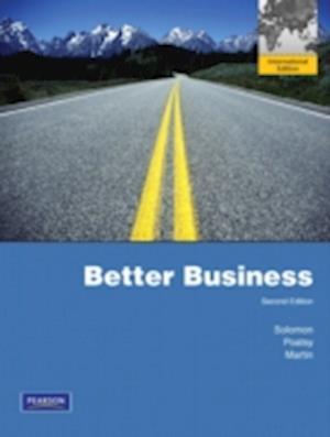 Bog, paperback Better Business af Michael R Solomon, Mary Anne Poatsy, Kendall Martin