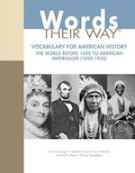 Vocabulary Their Way with American History