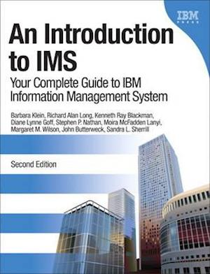 An Introduction to IMS af Diane Lynne Goff, John Butterweck, Richard Alan Long