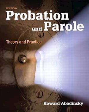 Probation and Parole af Howard Abadinsky