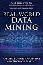 Real-World Data Mining af Dursun Delen