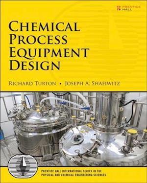 Bog, paperback Chemical Process Equipment Design af Joseph A. Shaeiwitz