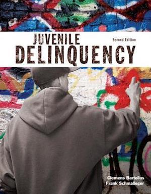 Juvenile Delinquency af Clemens F. Bartollas