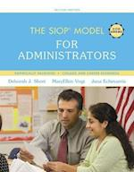 The SIOP Model for Administrators (Siop Series)