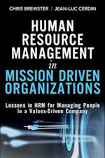 Human Resource Management in Mission Driven Organizations