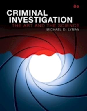Criminal Investigation af Michael D. Lyman