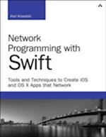 Network Programming with Swift (Developer's Library)
