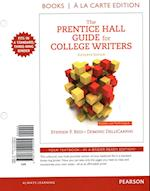 The Prentice Hall Guide for College Writers, Books a la Carte Edition Plus Mywritinglab with Pearson Etext -- Access Card Package