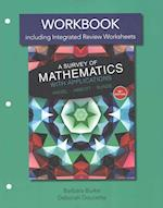 Workbook Plus Mymathlab Student Access Card for a Survey of Mathematics with Applications with Integrated Review