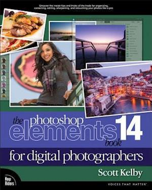 The Photoshop Elements 14 Book for Digital Photographers af Scott Kelby