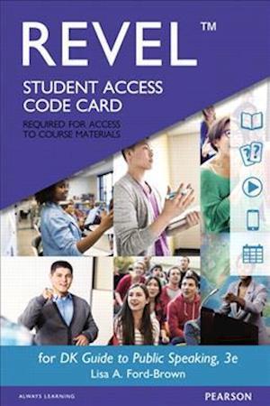Bog, hardback Revel for DK Guide to Public Speaking-- Access Card af Dk Dorling Kindersley, Lisa A. Ford-Brown