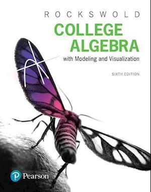 Bog, paperback College Algebra with Modeling & Visualization af Gary K. Rockswold