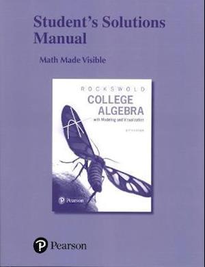 Bog, paperback Student's Solutions Manual for College Algebra with Modeling & Visualization af Gary K. Rockswold