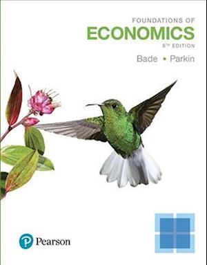 Bog, paperback Foundations of Economics af Robin Bade