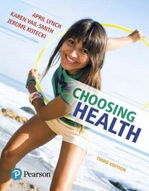 Choosing Health Plus Masteringhealth with Pearson Etext -- Access Card Package af April Lynch, Jerome Kotecki, Karen Vail-Smith