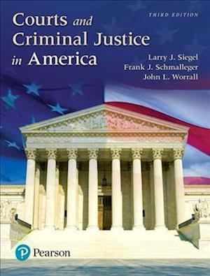 Bog, paperback Courts and Criminal Justice in America af Larry J. Siegel