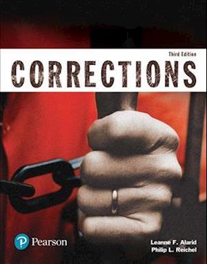 Revel for Corrections (Justice Series) -- Access Card af Philip L. Reichel, Leanne F. Alarid