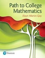 Path to College Mathematics Plus Mymathlab With Pearson Etext -- Access Card Package