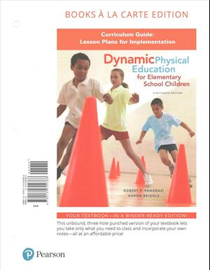 Bog, løsblade Dynamic Physical Education Curriculum Guide af Robert P. Pangrazi, Aaron Beighle