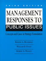 Management Responses to Public Issues af Rogene A Buchholz, William Evans