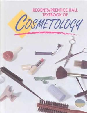 Regents/Prentice Hall Textbook of Cosmetology af Mary Healy