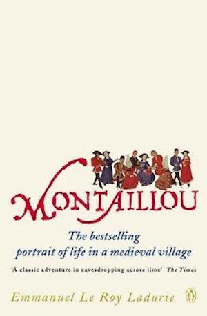 Montaillou af Barbara Bray, Emmanuel Le Roy Ladurie