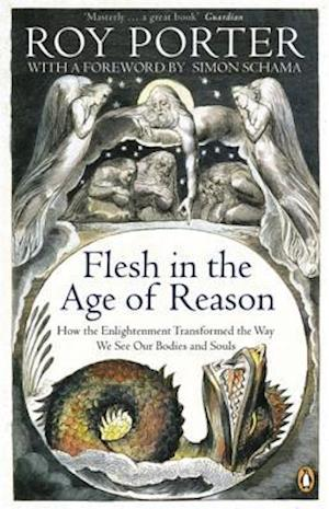 Flesh in the Age of Reason af Roy Porter