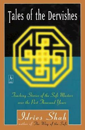 Tales of the Dervishes af Idries Shah