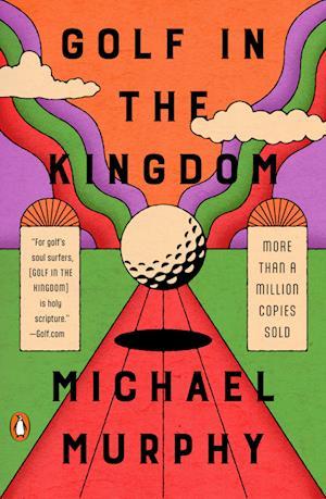Golf in the Kingdom af Michael Murphy