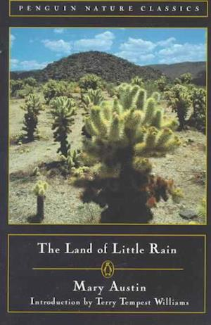 The Land of Little Rain af Mary Austin