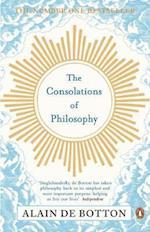 The Consolations of Philosophy af Alain De Botton