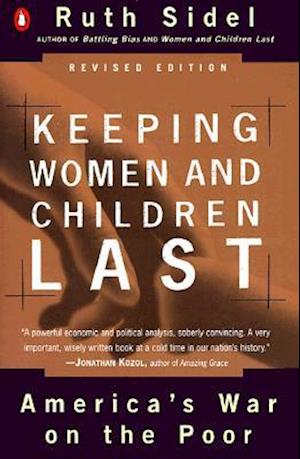 Keeping Women and Children Last af Ruth Sidel