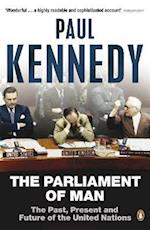 The Parliament of Man af Paul Kennedy
